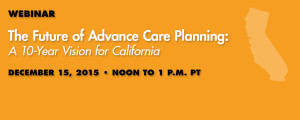 The Future of Advance Care Planning: A 10-Year Vision for California