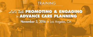 Let's Talk: Promoting and engaging in advance care planning
